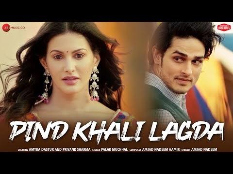 पिंड खाली लगदा Pind Khali Lagda Hindi Lyrics – Palak Muchhal