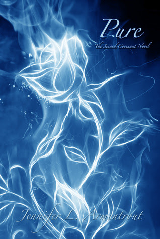 Pure (Covenant #2)by Jennifer L. Armentrout - out 3rd April 2012