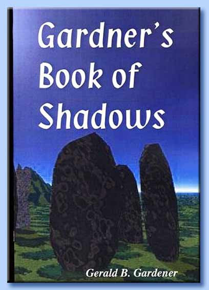 the book of shadows - gerald gardner