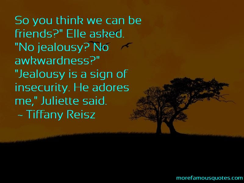 Quotes About Insecurity And Jealousy Top 20 Insecurity And Jealousy