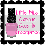 Little Miss Glamour Goes to Kindergarten