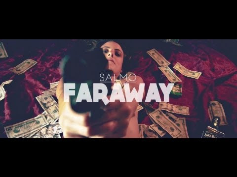 Salmo - Faraway (Official Video)