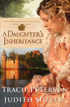 A Daughter's Inheritance by Tracie Peterson & Judith A. Miller