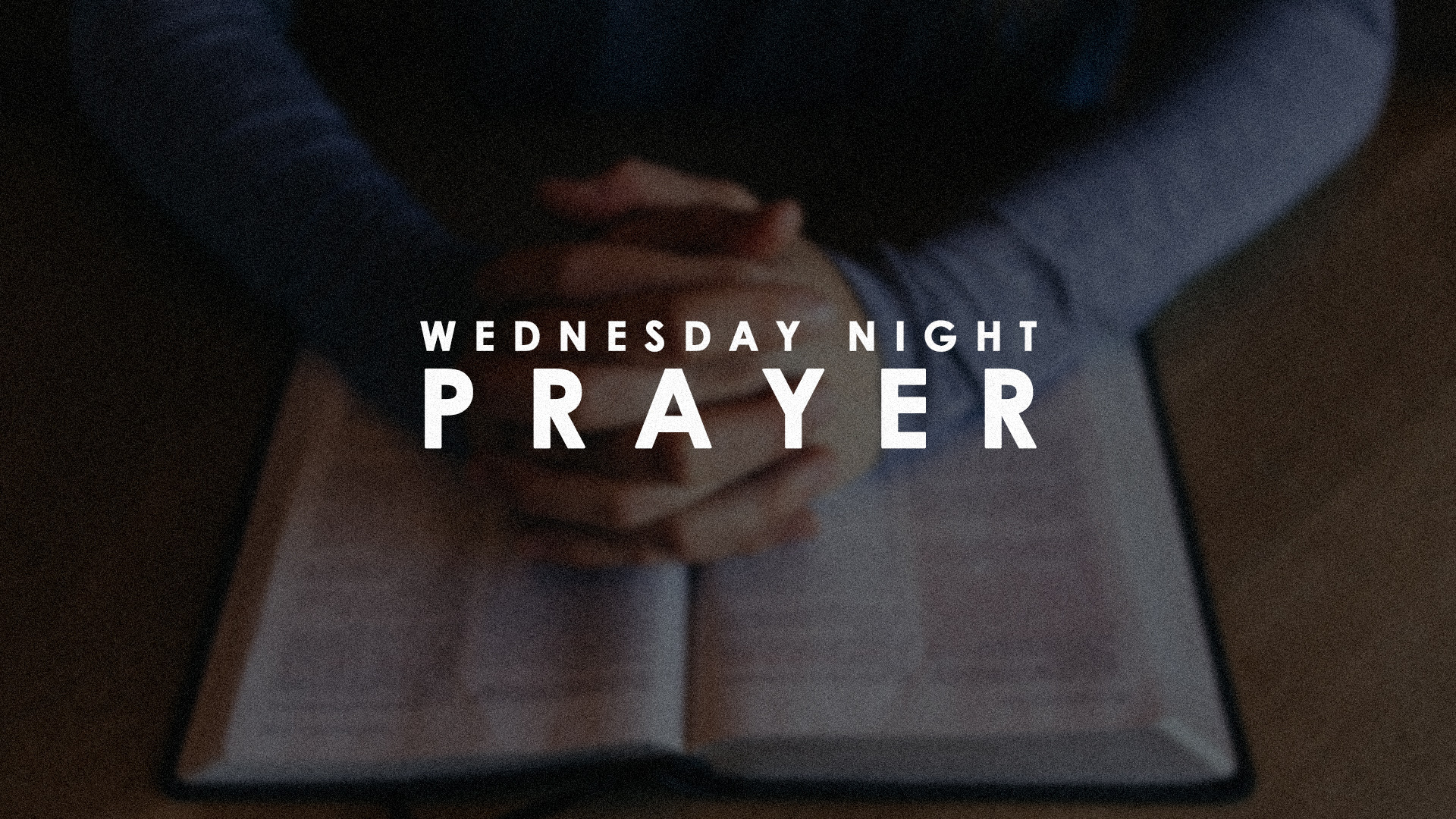 Wednesday Night Prayer Springs Church