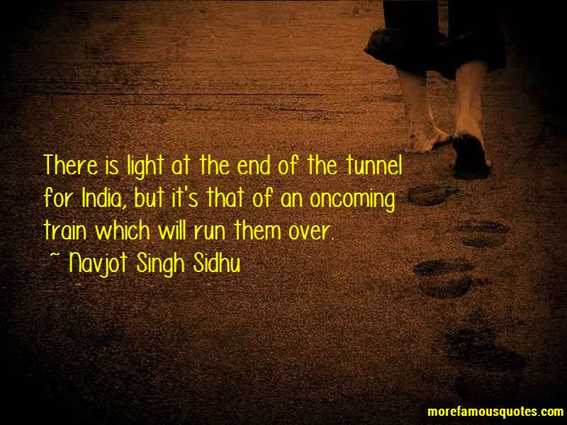 There Will Be Light At The End Of The Tunnel Quotes Top 4 Quotes