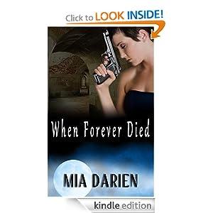 When Forever Died (The Adelheid Series)
