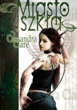 Miasto Szkła - Cassandra Clare