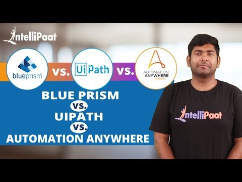 Blue Prism vs UiPath vs Automation Anyplace | RPA Instruments Comparability | Intellipaat