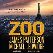 Zoo | [James Patterson, Michael Ledwidge]