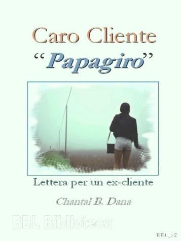 Caro Cliente Papagiro