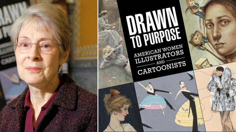 Martha Kennedy, author of 'Drawn to Purpose: American Women Illustrators and Cartoonists'