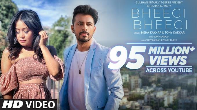 Bheegi Bheegi - Neha Kakkar, Tony Kakkar Lyrics