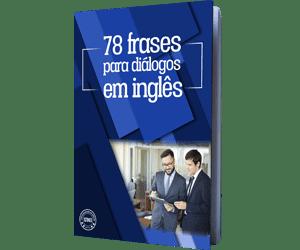 78 Frases Em Inglês Com Tradução Estudo Acelerado