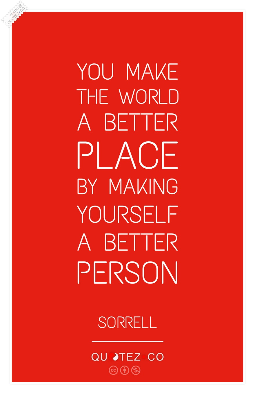 Becoming Better Person Quotes Quotes About Being A Better Person