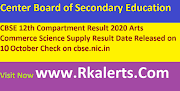 CBSE 12th Compartment Result 2020 Arts Commerce Science Supply Result Date Released on 10 October Check on cbse.nic.in