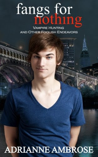 Fangs for Nothing (Vampire Hunting and Other Foolish Endeavors) by Adrianne Ambrose