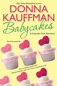 Babycakes By: Donna Kauffman