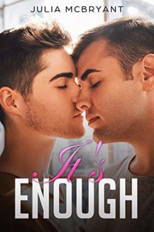 It's Enough (Southern Seduction Short: Crispin and Wills Book 1) - Julia McBryant