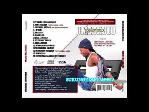 Mp3 Download : Mzukulu Kanyathela 2019 - Mp3 Scuto