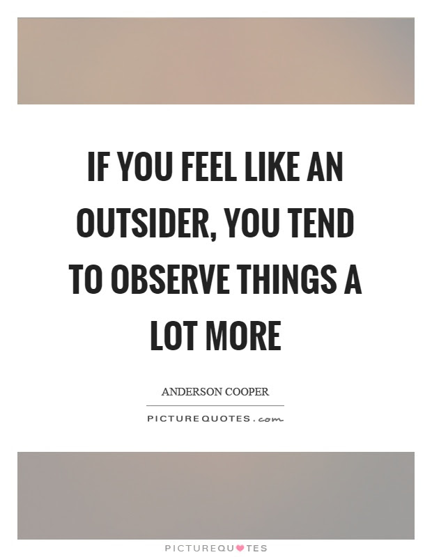 Quotes About Being An Outcast