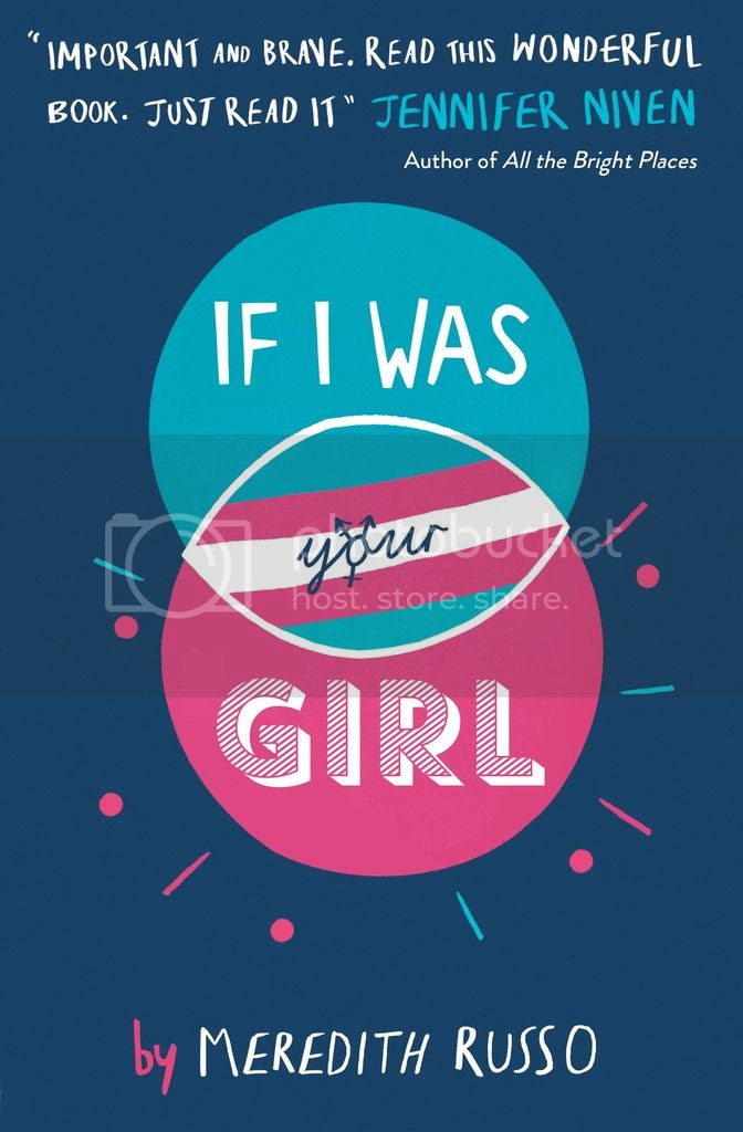 If I Was Your Girl by Meredith Russo UK Cover