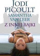 Z innej bajki - Jodi Picoult