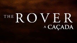 The Rover: A Caçada | filmes-netflix.blogspot.com