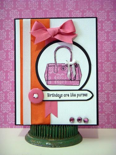 Birthdays are Like Purses...
