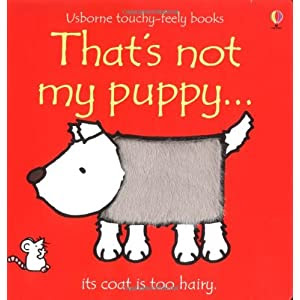 That's Not My Puppy (Usborne Touchy-Feely Board Books)