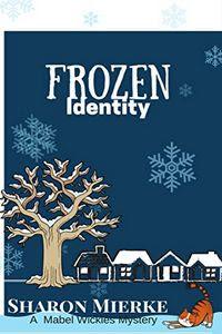 Frozen Identity by Sharon Mierke