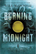 http://www.barnesandnoble.com/w/burning-midnight-will-mcintosh/1121860852?ean=9780553534122
