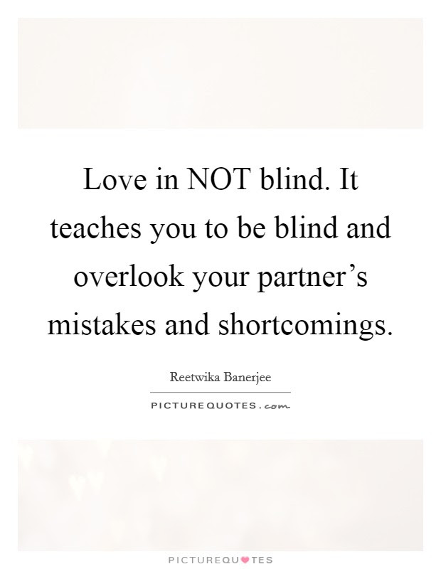 Love Is Blind Quotes Sayings Love Is Blind Picture Quotes Page 2