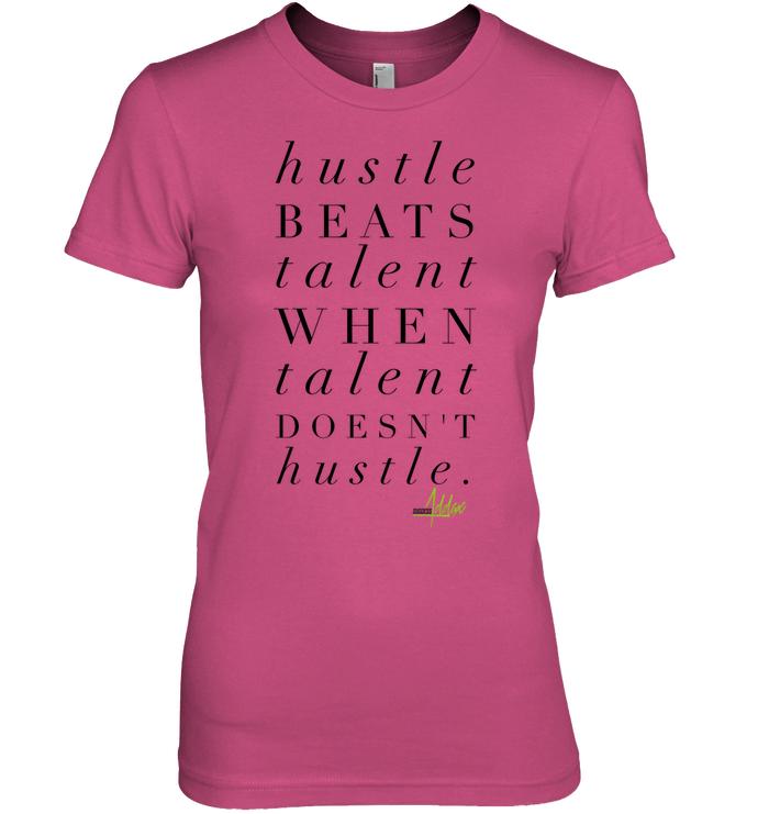 Hustle Beats Talent Success Addax