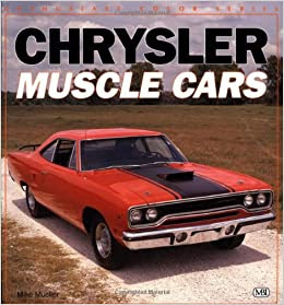 Chrysler Muscle Cars (Enthusiast Color): Mike Mueller ...