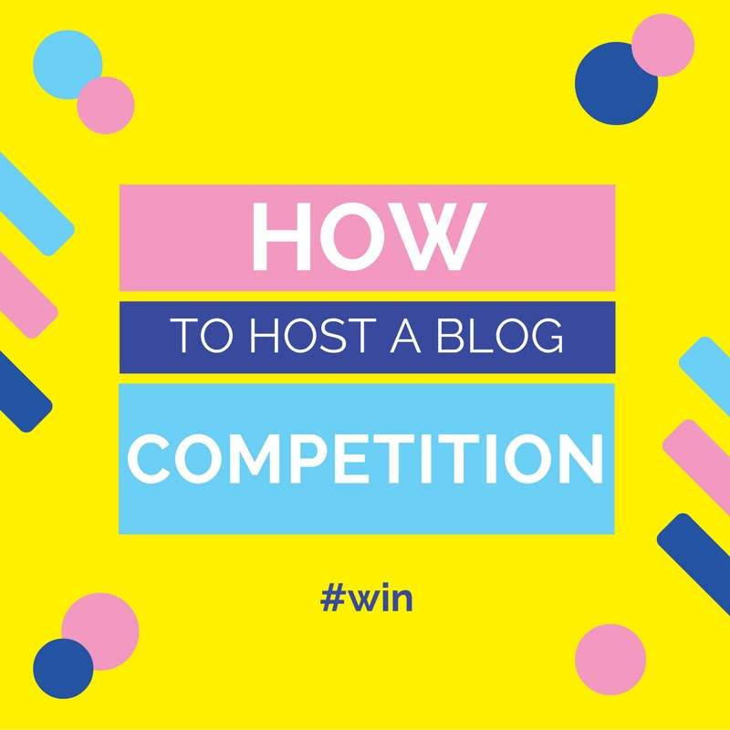How To Host a Blog Competition