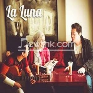 Lirik La Luna - Hidupku kan damaikan hatimu
