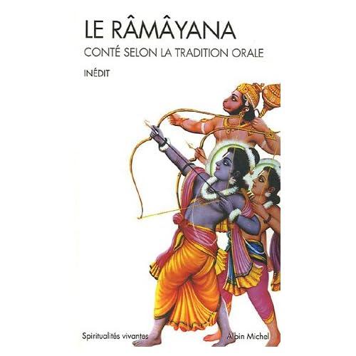 Le Râmâyana : Conté selon la tradition orale Serge Demetrian