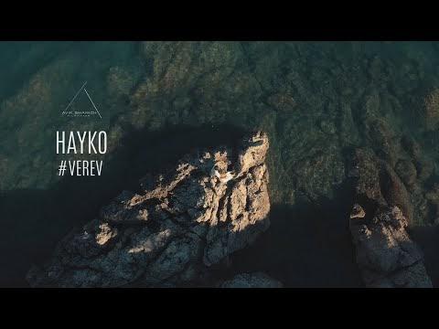 Hayko - Verev - Հայկո - Վերև