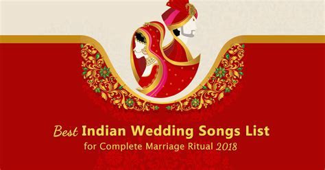 Best Indian Wedding Songs List for Complete Marriage