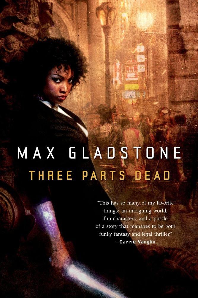 http://www.sffworld.com/2014/12/three-parts-dead-max-gladstone-craft-sequence-1/