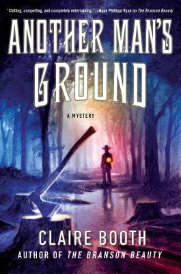 Another Man's Ground : A Mystery