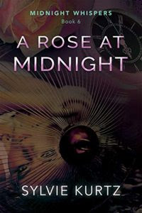 A Rose at Midnight by Sylvie Kurtz