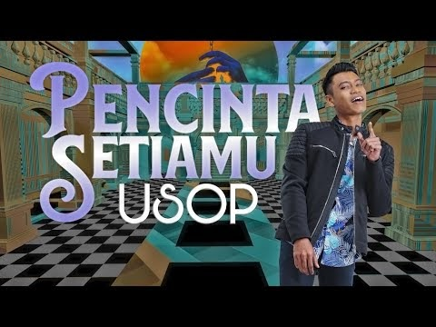 LIRIK LAGU USOP | Pencinta Setiamu [Official Lyric Video]
