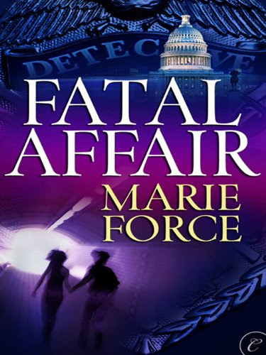 Fatal Affair: Book One of the Fatal Series by Marie Force