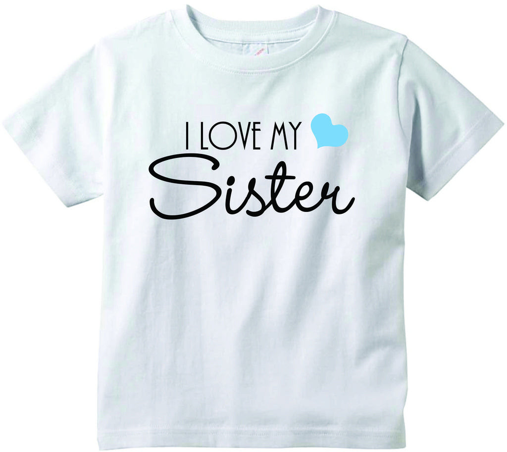 Baby Boys I Love My Sister Cute Infant Clothing Funny Baby Clothes