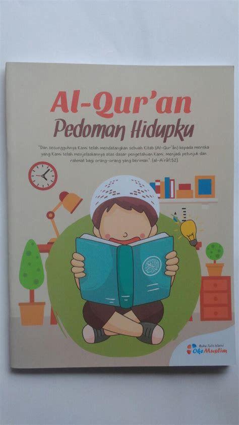 buku tulis islami al quran pedoman hidupku