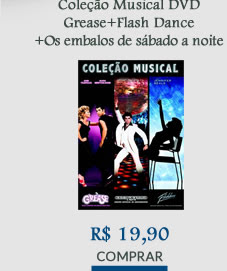 COLEÇAO MUSICAL - GREASE, FLASHDANCE, OS EMBALOS