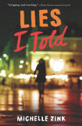 http://www.barnesandnoble.com/w/lies-i-told-michelle-zink/1119908787?ean=9780062327130
