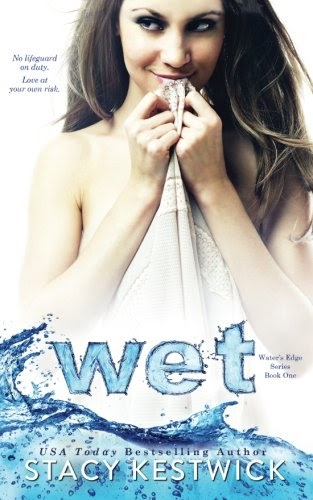 [pdf]Wet (Water's Edge Series) (Volume 1)_1512014680_drbook.pdf