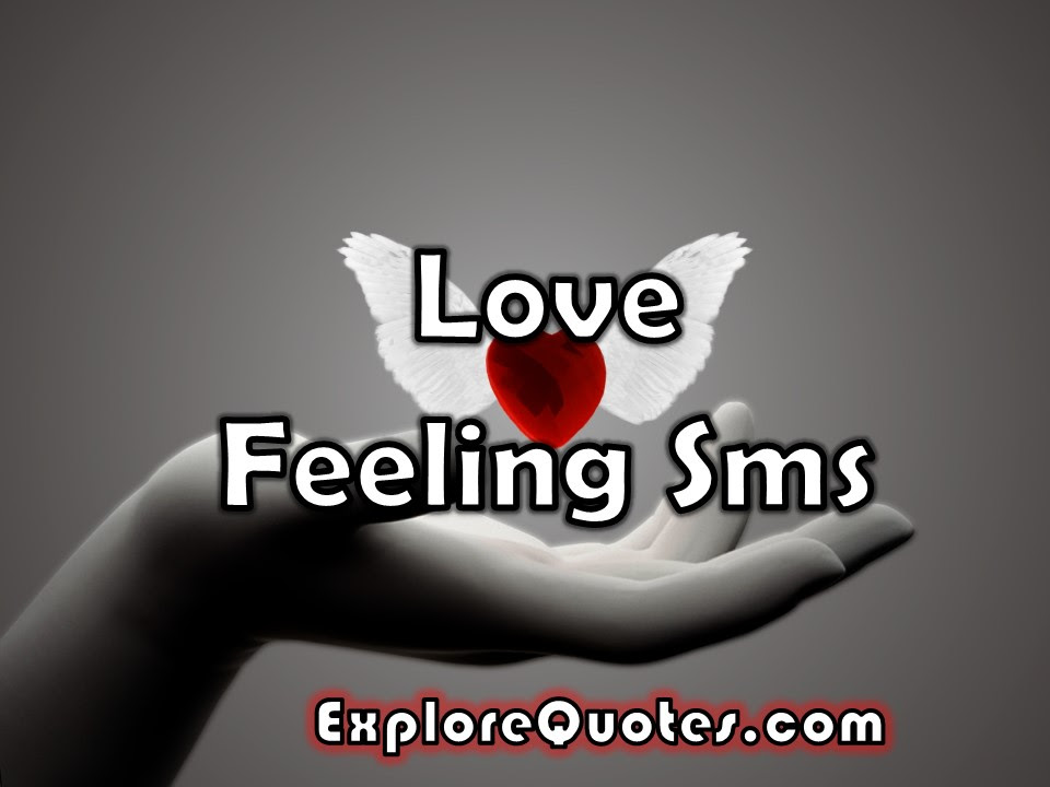 Love Feeling Sms Love Feeling Messages For Him And Her Whatsapp